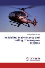 Reliability, maintenance and testing of aerospace systems