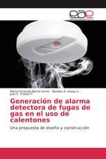 Generación de alarma detectora de fugas de gas en el uso de calentones