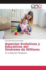 Aspectos Evolutivos y Educativos del Síndrome de Williams