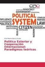 Polìtica Exterior y Cooperación Internacional: Paradigmas teóricos