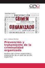 Prevención y tratamiento de la criminalidad organizada