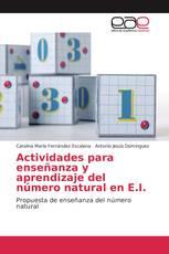 Actividades para enseñanza y aprendizaje del número natural en E.I.