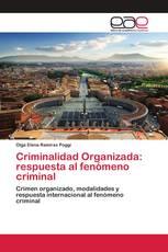 Criminalidad Organizada: respuesta al fenómeno criminal