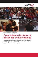 Combatiendo la pobreza desde las Universidades