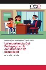 La importancia Del Pedagogo en la construcción de sexualidad