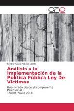 Análisis a la Implementación de la Política Pública Ley De Victimas