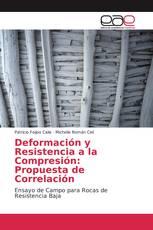 Deformación y Resistencia a la Compresión: Propuesta de Correlación