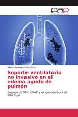 Soporte ventilatorio no invasivo en el edema agudo de pulmón