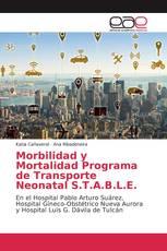 Morbilidad y Mortalidad Programa de Transporte Neonatal S.T.A.B.L.E.
