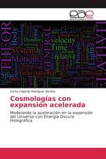 Cosmologías con expansión acelerada