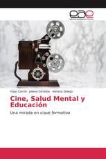 Cine, Salud Mental y Educación