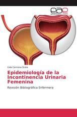 Epidemiología de la Incontinencia Urinaria Femenina