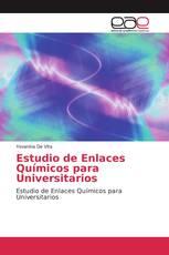 Estudio de Enlaces Químicos para Universitarios