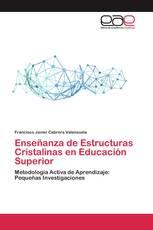 Enseñanza de Estructuras Cristalinas en Educación Superior
