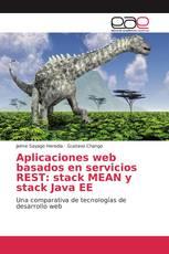 Aplicaciones web basados en servicios REST: stack MEAN y stack Java EE