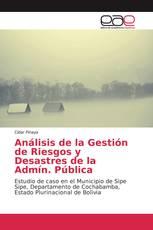Análisis de la Gestión de Riesgos y Desastres de la Admín. Pública