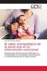 El saber antropológico de la salud oral en la intervención nutricional