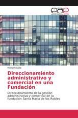 Direccionamiento administrativo y comercial en una Fundación