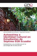 Autoestima e Identidad Cultural en Estudiantes de Séptimo EGB Ecuador
