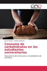 Consumo de carbohidratos en los estudiantes universitarios