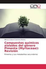 Compuestos químicos aislados del género Pimenta (Myrtaceae): Revisión