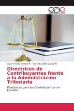 Directrices de Contribuyentes frente a la Administración Tributaria