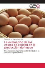 La evaluación de los costos de calidad en la producción de huevo