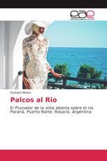 Palcos al Rio
