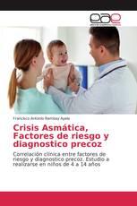 Crisis Asmática, Factores de riesgo y diagnostico precoz