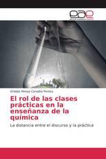 El rol de las clases prácticas en la enseñanza de la química