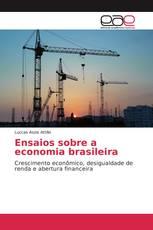 Ensaios sobre a economia brasileira