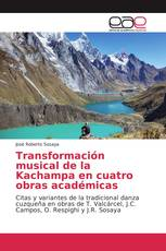 Transformación musical de la Kachampa en cuatro obras académicas
