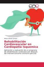 Rehabilitación Cardiovascular en Cardiopatia Isquemica