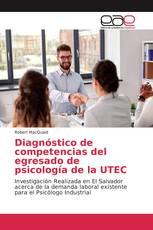 Diagnóstico de competencias del egresado de psicología de la UTEC