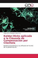 Kaldor-Hicks aplicado a la Cláusula de Compensación por Clientela
