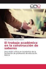 El trabajo académico en la construcción de saberes