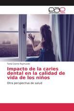 Impacto de la caries dental en la calidad de vida de los niños