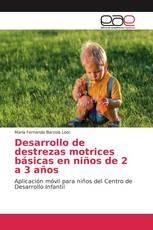 Desarrollo de destrezas motrices básicas en niños de 2 a 3 años