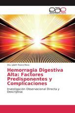 Hemorragia Digestiva Alta: Factores Predisponentes y Complicaciones