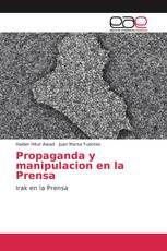 Propaganda y manipulacion en la Prensa