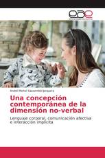 Una concepción contemporánea de la dimensión no-verbal