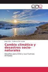 Cambio climático y desastres socio-naturales