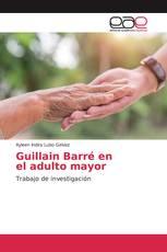 Guillain Barré en el adulto mayor