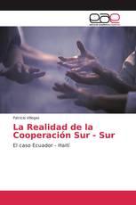 La Realidad de la Cooperación Sur - Sur