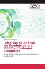 Técnicas de Análisis de Dominio para el DSBC en Sistemas Complejos
