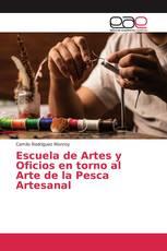 Escuela de Artes y Oficios en torno al Arte de la Pesca Artesanal