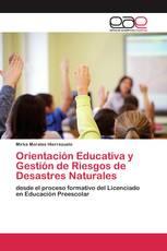 Orientación Educativa y Gestión de Riesgos de Desastres Naturales