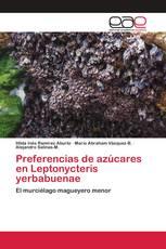 Preferencias de azúcares en Leptonycteris yerbabuenae