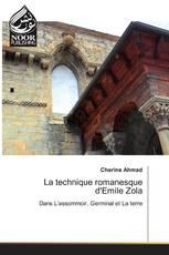 La technique romanesque d'Emile Zola