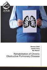 Rehabilitation of Chronic Obstructive Pulmonary Disease